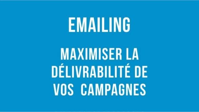 EmailingMaximiser la délivrabilité de vos