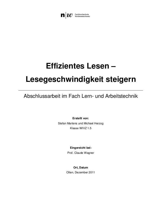 Effizientes Lesen – Lesegeschwindigkeit steigern Abschlussarbeit im Fach Lern- und Arbeitstechnik  Erstellt von: Stefan Ma...