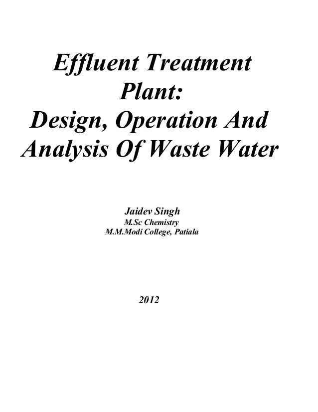 Effluent Treatment Plant Design, Operation And Analysis Of