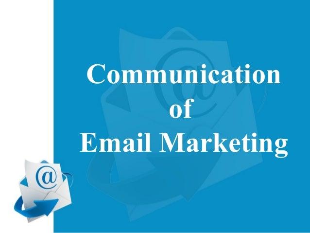 Communication of Email Marketing