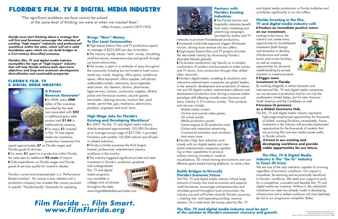 """FLORIDA'S FILM, TV & DIGITAL MEDIA INDUSTRY          """"The significant problems we face cannot be solved                at ..."""