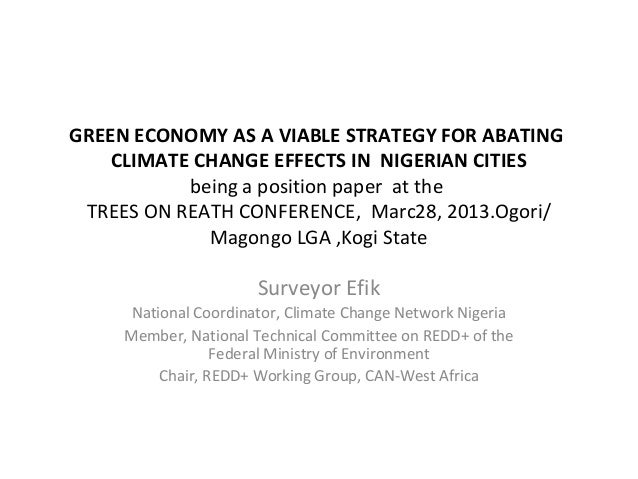 GREEN ECONOMY AS A VIABLE STRATEGY FOR ABATING CLIMATE CHANGE EFFECTS IN NIGERIAN CITIES being a position paper at the TRE...