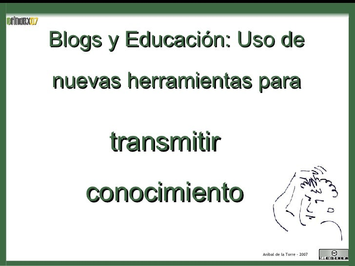 Blogs y Educación: Uso de nuevas herramientas para transmitir conocimiento