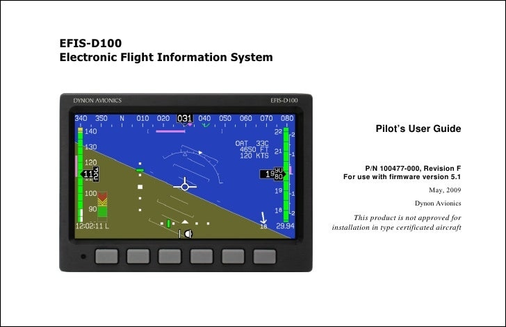 EFIS-D100 Electronic Flight Information System                                                          Pilot's User Guide...