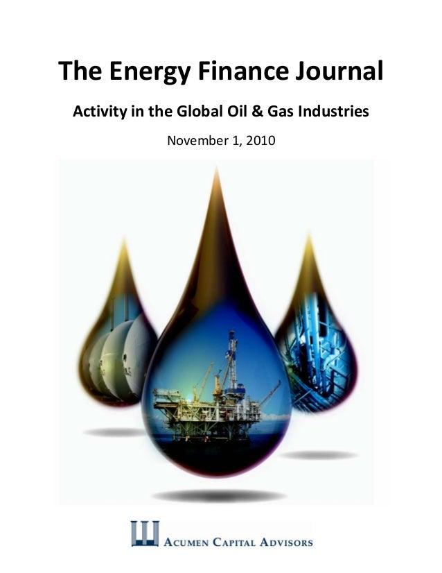 TheEnergyFinanceJournal ActivityintheGlobalOil&GasIndustries November1,2010