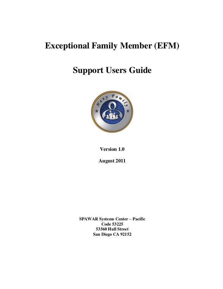 Exceptional Family Member (EFM)      Support Users Guide                Version 1.0                August 2011       SPAWA...