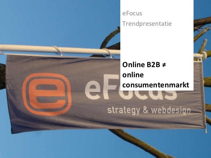 Online B2B- eFocus Trendpresentatie