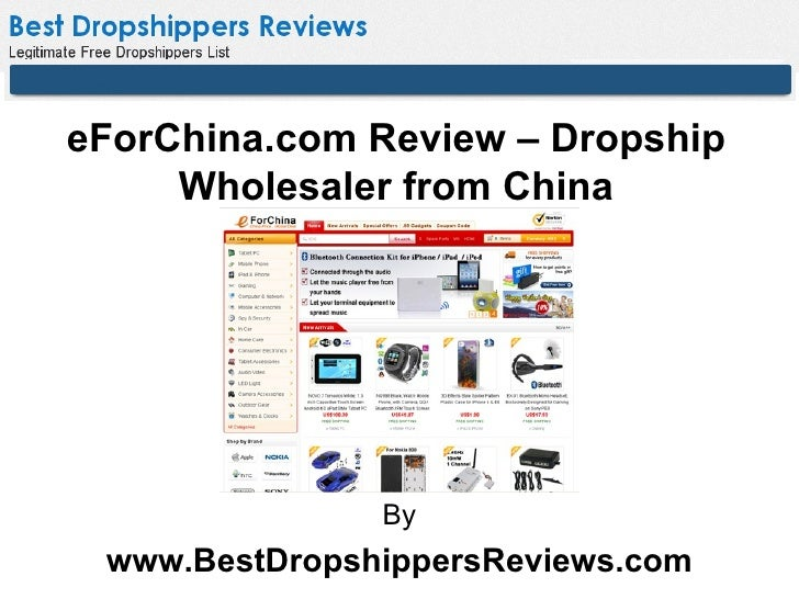 eForChina.com Review – Dropship     Wholesaler from China               By www.BestDropshippersReviews.com