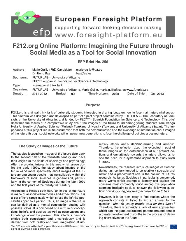 F212.org Online Platform: Imagining the Future through Social Media as a Tool for Social Innovation EFP Brief No. 256 Auth...