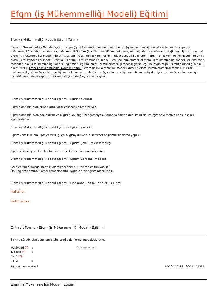 Efqm (iş Mükemmelliği Modeli) EğitimiEfqm (iş Mükemmelliği Modeli) Eğitimi TanımıEfqm (iş Mükemmelliği Modeli) Eğitimi : e...