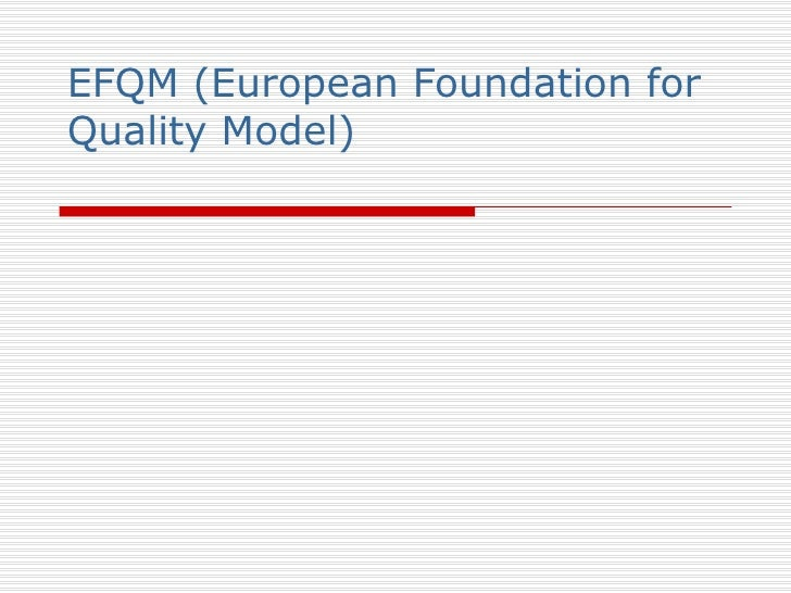 Efqm (European Foundation For Quality Model)