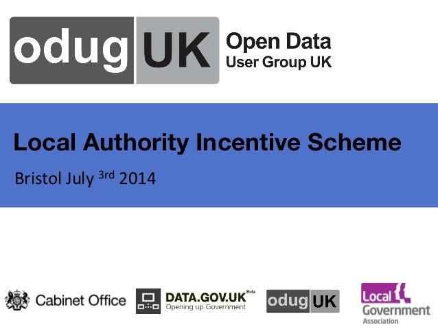 Local Authority Incentive Scheme  Bristol  July  3rd  2014