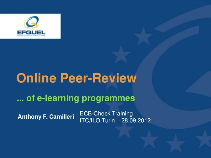 Online Peer-Review  ... of e-learning programmes                         ECB-Check Training  Anthony F. Camilleri         ...