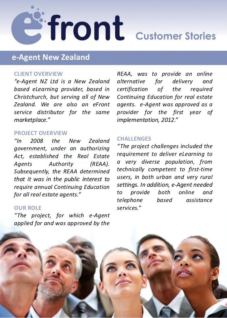 "e-Agent New ZealandCLIENT OVERVIEW                         REAA, was to provide an online""e-Agent NZ Ltd is a New Zealand ..."