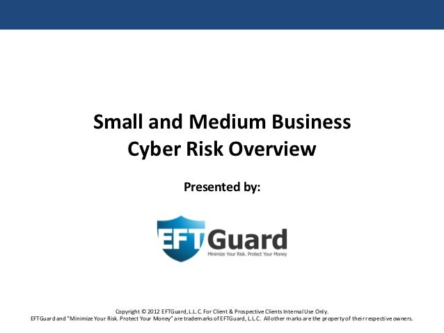 Small and Medium Business                           Cyber Risk Overview                                                   ...