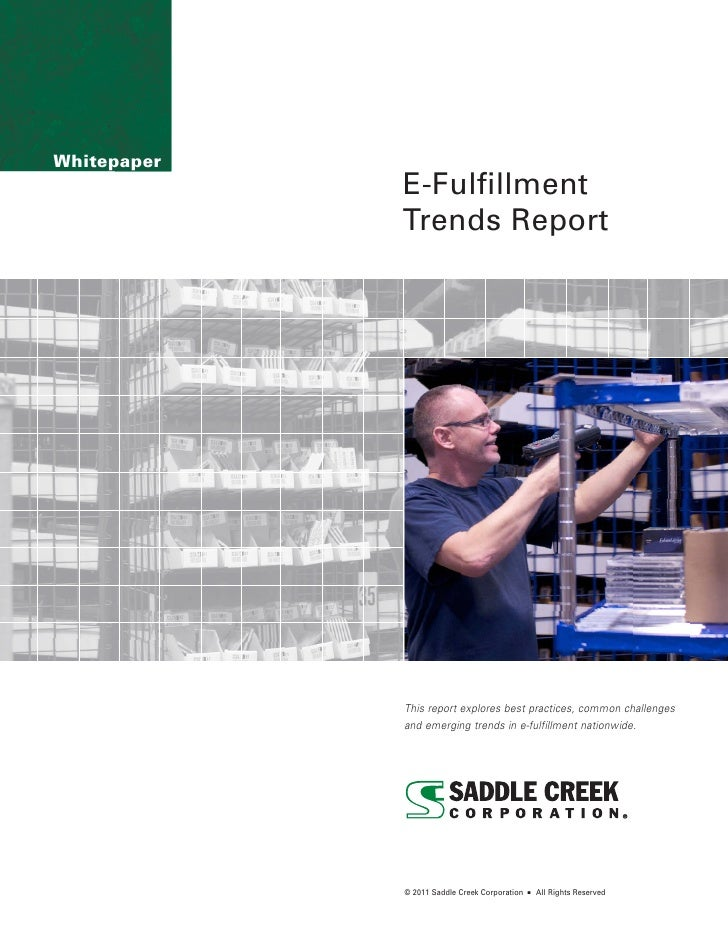 Whitepaper             E-Fulfillment             Trends Report             This report explores best practices, common cha...