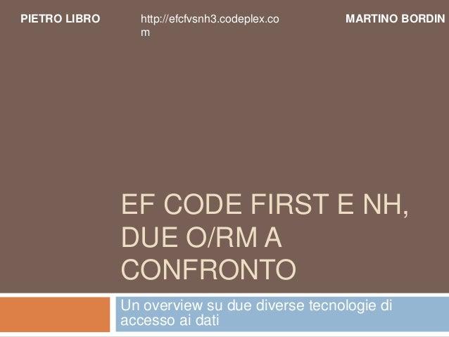Entity Framework 4 vs NHibernate 3