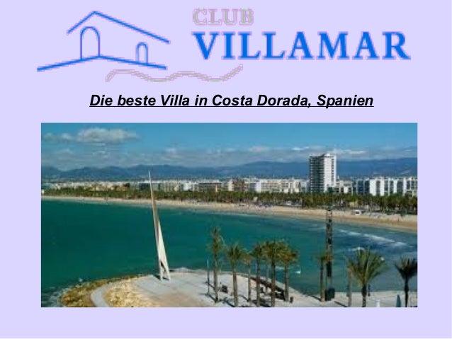 Die beste Villa in Costa Dorada, Spanien