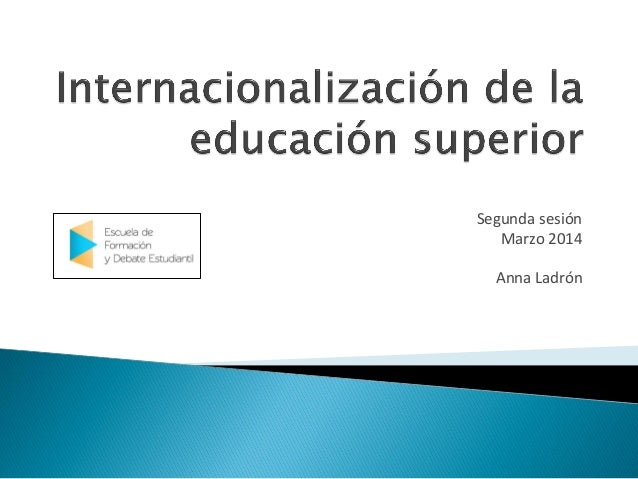 EFyDE - Internacionalización de la Educación Superior - Anna Ladrón