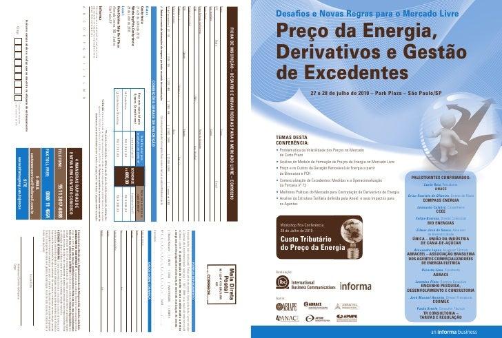 Desafios e Novas Regras para o Mercado Livre  Preço da Energia, Derivativos e Gestão de Excedentes                     27 ...
