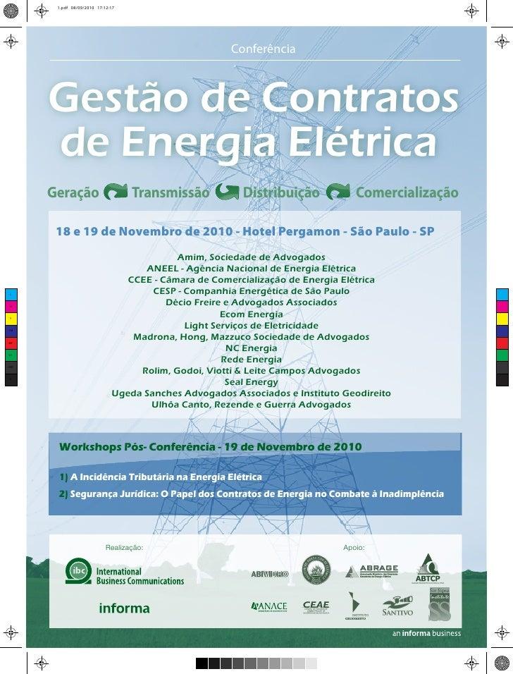 Conferência    Gestão de Contratos de Energia Elétrica Geração           Transmissão             Distribuição          Com...