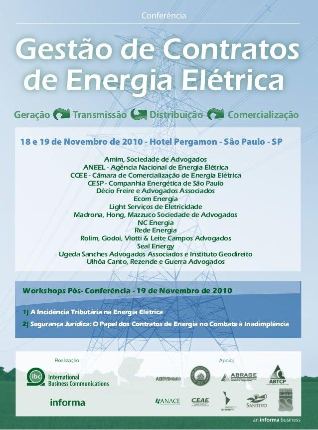 Conferência Gestão de Contratos de Energia Elétrica Geração Transmissão Distribuição Comercialização 18 e 19 de Novembro d...
