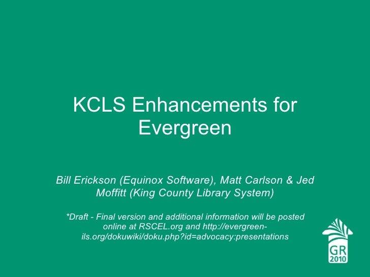 Eg2010 kcls enhancements