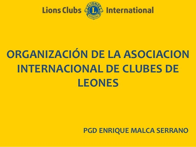 Organización de la asociación de clubes de leones