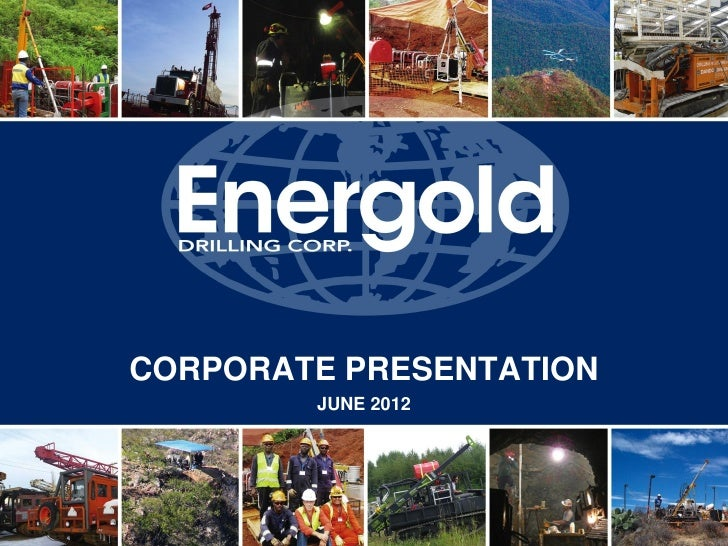 CORPORATE PRESENTATION        JUNE 2012