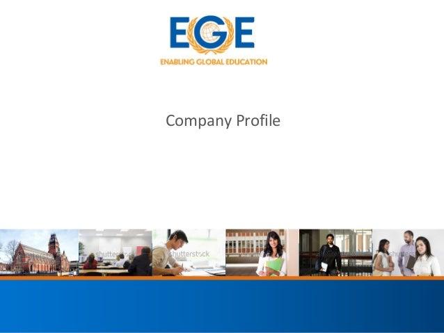 Company Profile  JANUARY 2013 | Global Education Overview