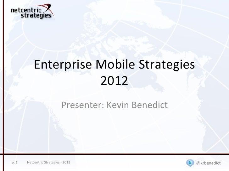 Enterprise Mobile Strategies                                   2012                                               ...