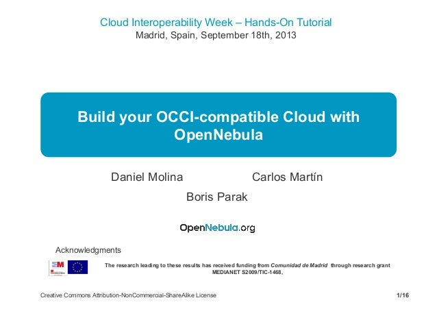 Cloud Interoperability Week – Hands-On Tutorial Madrid, Spain, September 18th, 2013 1/16Creative Commons Attribution-NonCo...