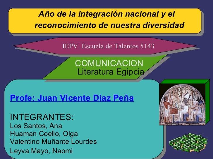 Año de la integración nacional y el       reconocimiento de nuestra diversidad               IEPV. Escuela de Talentos 514...