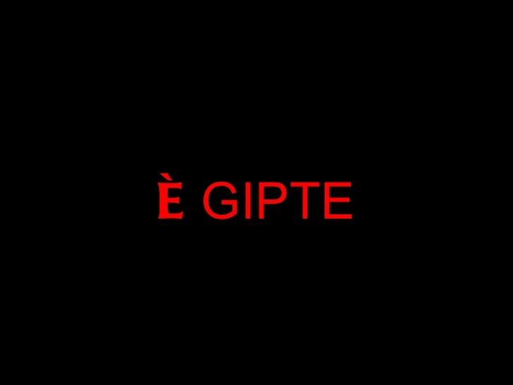 È GIPTE