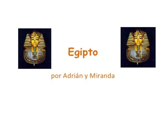 Egiptopor Adrián y Miranda