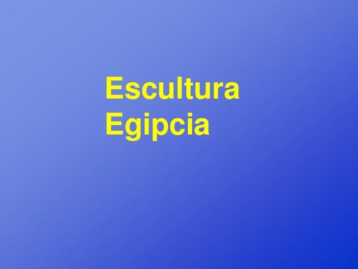 EsculturaEgipcia