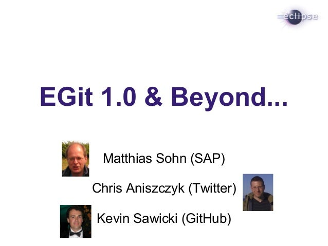 EGit 1.0 and Beyond