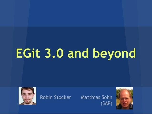 EGit 3.0 and beyond