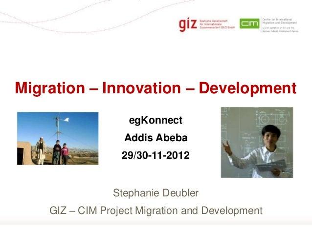 Migration – Innovation – Development                    egKonnect                   Addis Abeba                  29/30-11-...