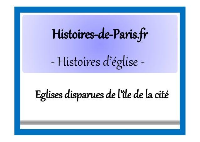 HistoiresHistoires--dede--Paris.frParis.fr - Histoires d'église - Eglisesdisparuesde l'île de la cité