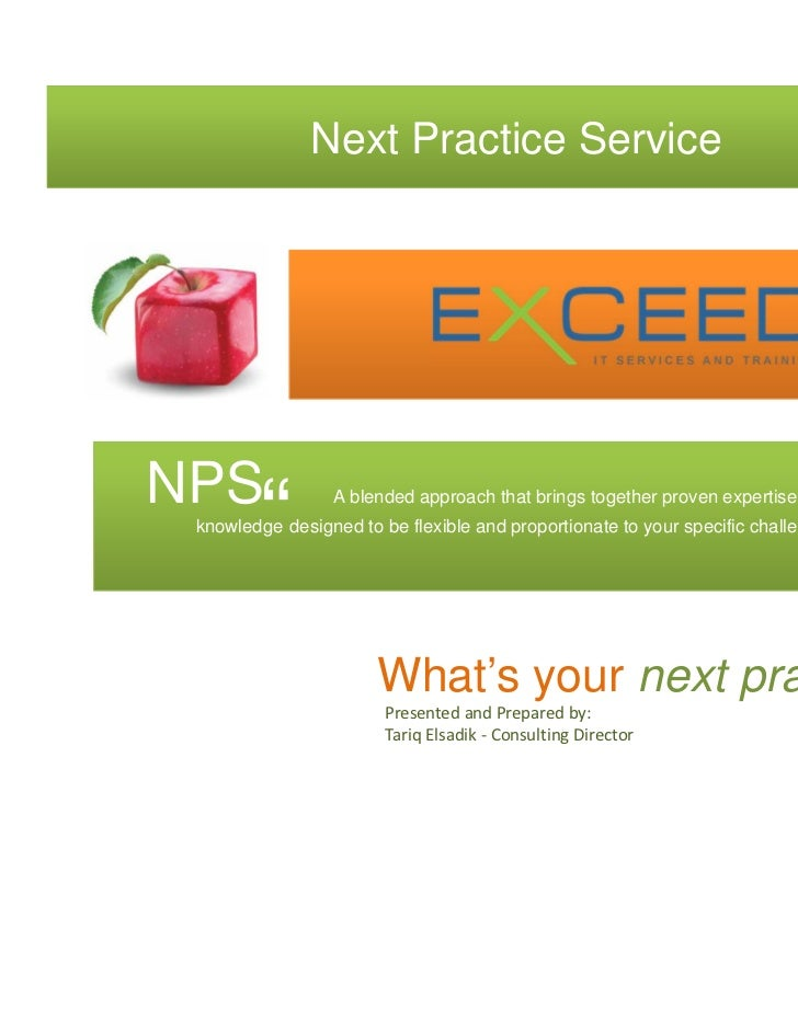 """Next Practice ServiceNPS        """"        A blended approach that brings together proven expertise and tested knowledge des..."""