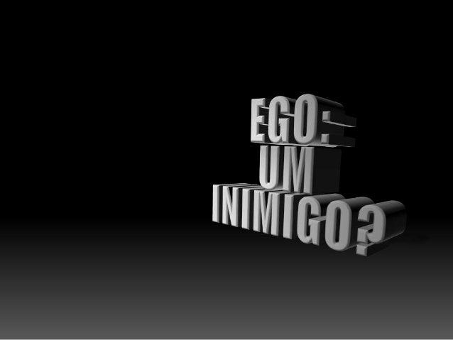 Costumas deixar que o Ego interfira com a  tua conta bancária?