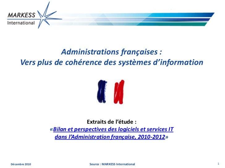 Administrations françaises :     Vers plus de cohérence des systèmes d'information                              Extraits d...