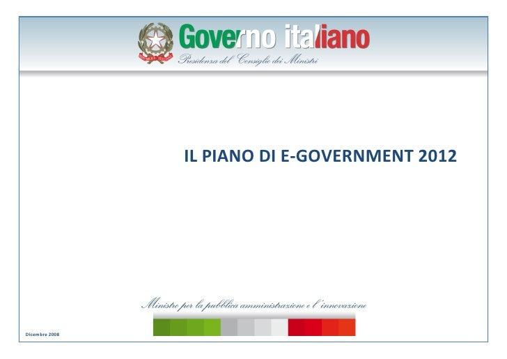 IL PIANO DI E GOVERNMENT 2012     Dicembre 2008