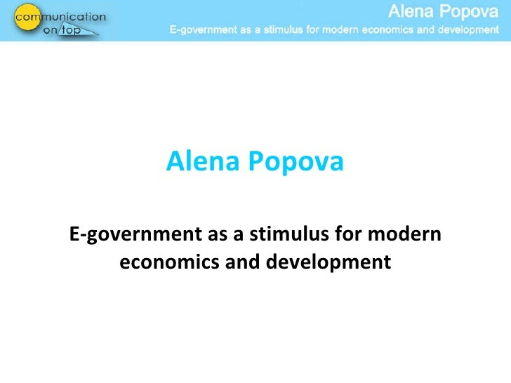 Egov as a stimulus for modern economics and development