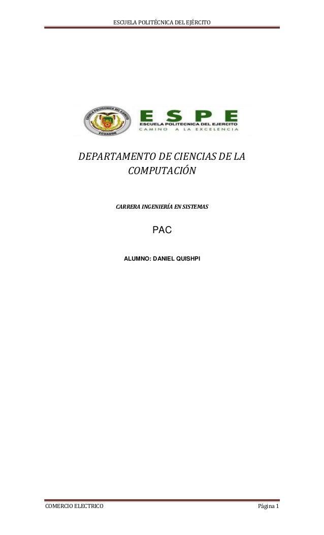 ESCUELA POLITÉCNICA DEL EJÉRCITOCOMERCIO ELECTRICO Página 1DEPARTAMENTO DE CIENCIAS DE LACOMPUTACIÓNCARRERA INGENIERÍA EN ...