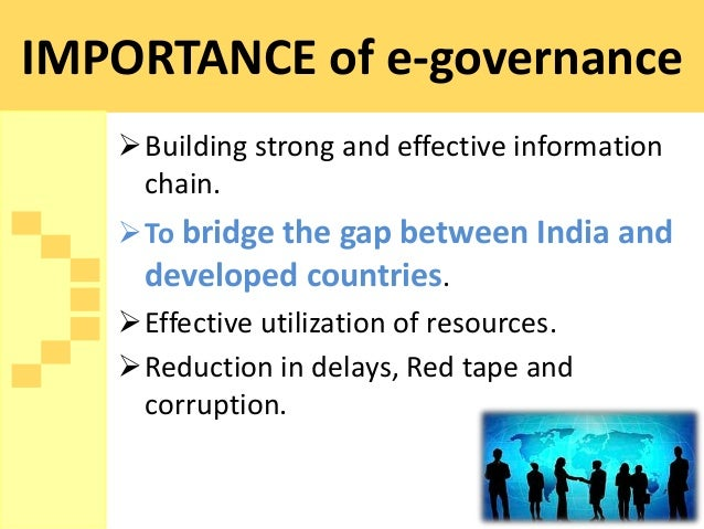 e governance in india perspectives challenges E-governance has become the key to good-governance in a developing country like india to be at par with developed countries, the government of india had made out a plan to use information technology extensively in its operation to make more efficient and effective and also to bring transparency.