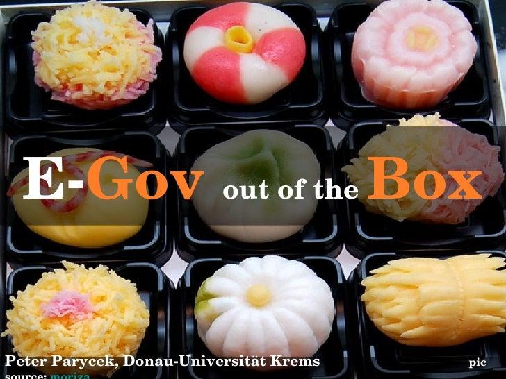 E- Gov   out of the  Box Peter Parycek, Donau-Universität Krems    pic source:  moriza
