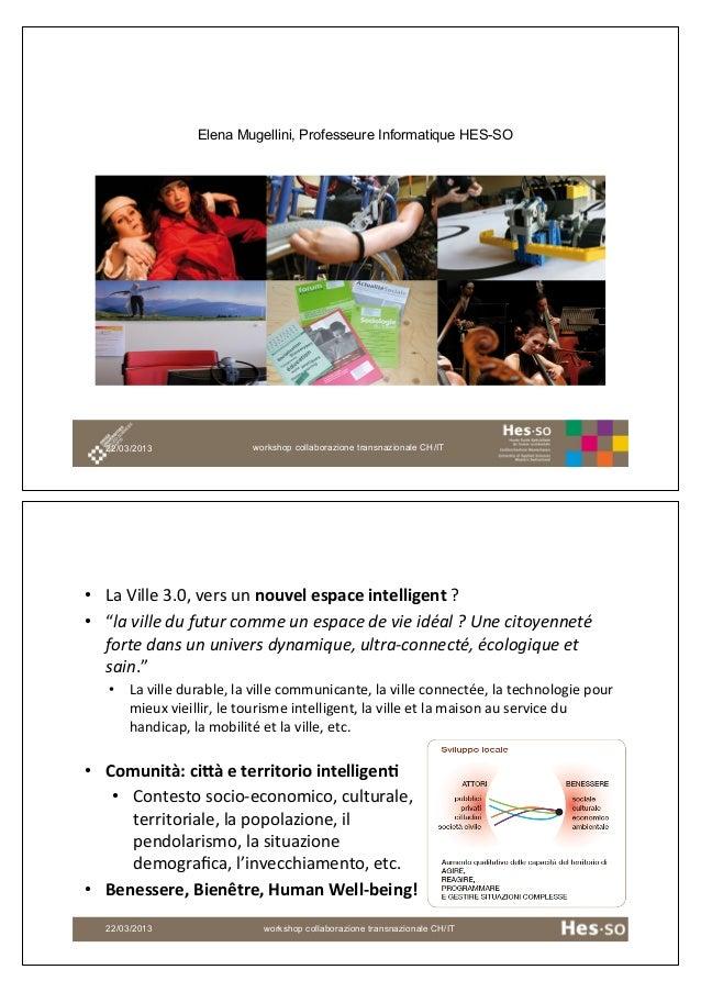 Smart communities and Innovation                 Elena Mugellini, Professeure Informatique HES-SO                         ...