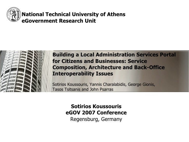 National Technical University of Athens eGovernment Research Unit                Building a Local Administration Services ...